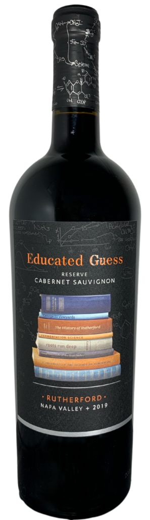 Roots Run Deep Winery Educated Guess Rutherford Reserve Cabernet Sauvignon Bottle Preview