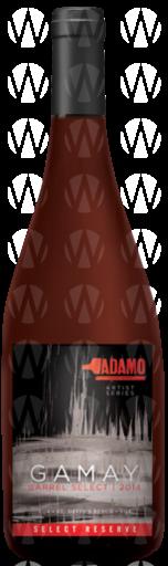 Adamo Estate Winery Gamay Barrel Select – Select Reserve
