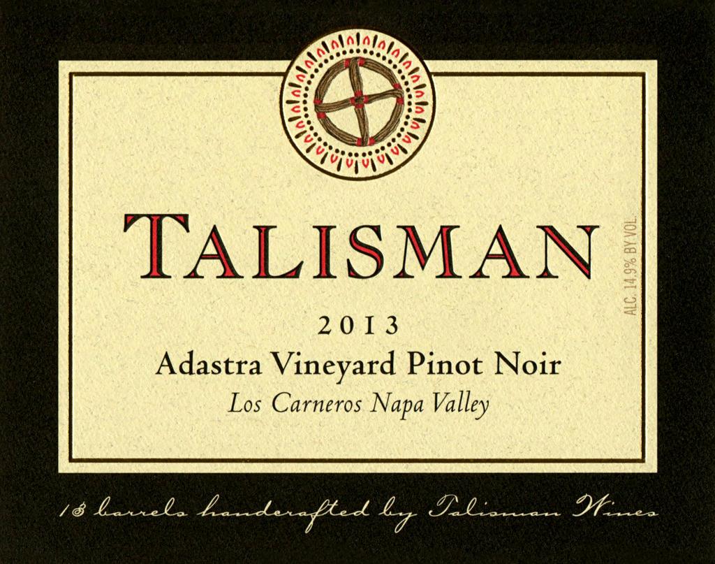 Talisman Wine Adastra Vineyard / Los Carneros Pinot Noir Bottle Preview