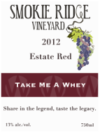 Smokie Ridge Vineyard Take Me a Whey - Estate Red