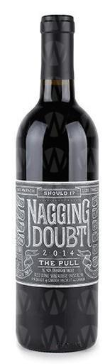 Nagging Doubt Winery The Pull