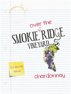Smokie Ridge Vineyard Over The Ridge Chardonnay